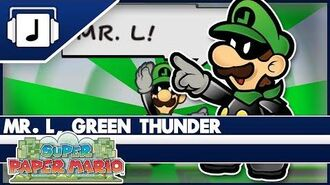 """Mr. L, Green Thunder"" Super Paper Mario Remix"