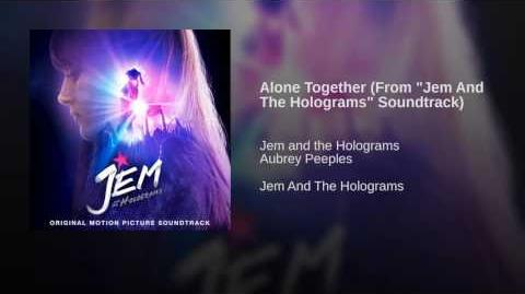 Alone Together (Jem and the Holograms)