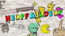 HerpFail Derp 1