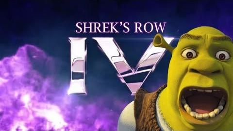 Shrek's Row The Fourth