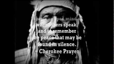 "Cherokee Morning Song ""I am of the Great Spirit"""