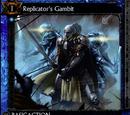Replicator's Gambit