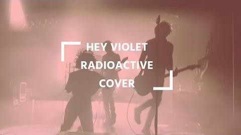 Hey Violet - Radioactive Cover Hey Violet Live Berlin