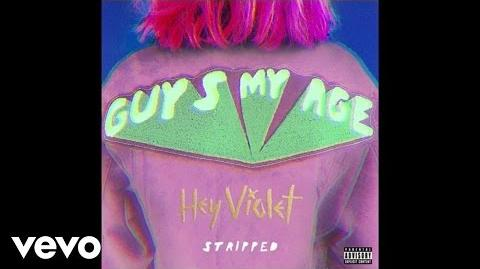 Hey Violet - Guys My Age (Stripped)