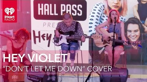 """Hey Violet - """"Don't Let Me Down"""" The Chainsmokers Cover Live Acoustic iHeartRadio Live Sessions"""