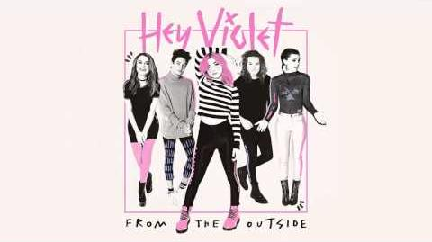 Hey Violet - Where Have You Been (All My Night) Audio