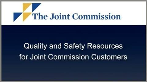 Quality and Safety Resources for Joint Commission Customers
