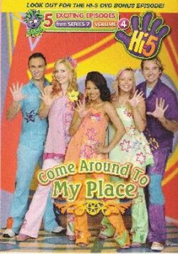 Hi-5 Come Around To My Place Episodes