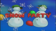 Opening Snow Party