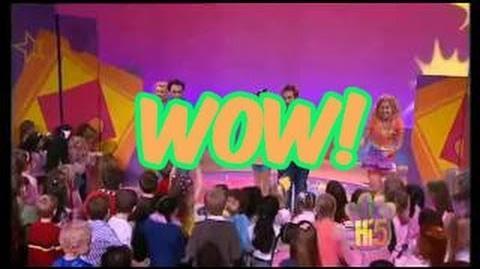 WOW! - Hi-5 - Season 9 Song of the Week