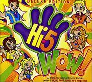 Hi-5 WOW! album Deluxe Edition