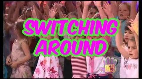 Switching Around - Hi-5 - Season 9 Song of the Week-0