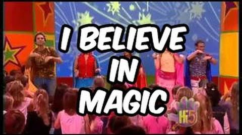 I Believe in Magic - Hi-5 - Season 6 Song of the Week