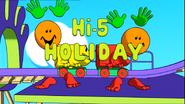 Opening Hi-5 Holiday