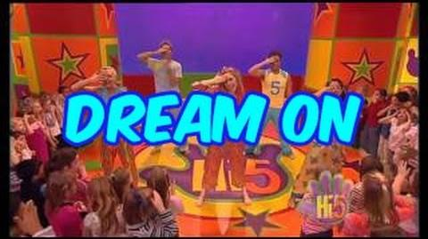 Dream On - Hi-5 - Season 5 Song of the Week
