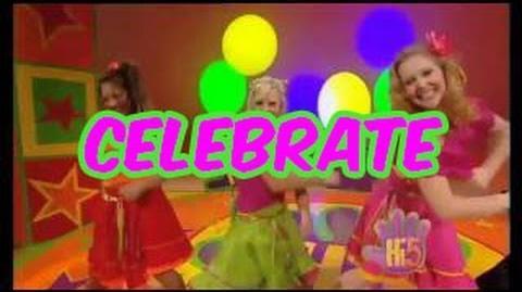 Celebrate - Hi-5 - Season 4 Song of the Week