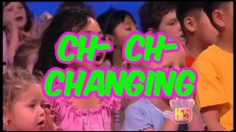 Ch-Ch-Changing - Hi-5 - Season 7 Song of the Week