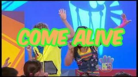 Come Alive - Hi-5 - Season 10 Song of the Week