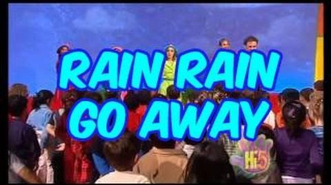 Rain Rain Go Away - Hi-5 - Season 3 Song of the Week