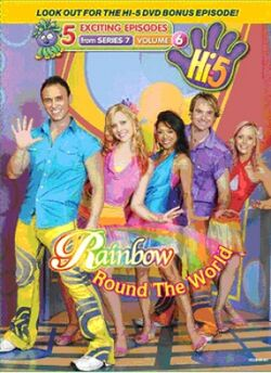 Hi-5 Rainbow 'Round The World Episodes