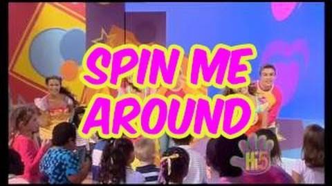 Spin Me Around - Hi-5 - Season 11 Song of the Week-1