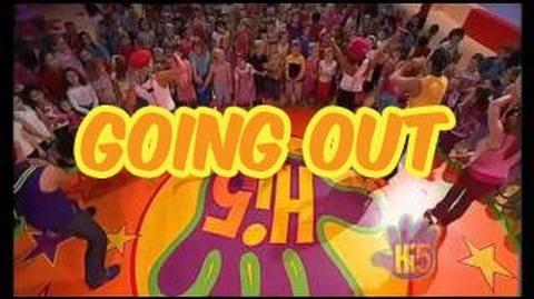 Going Out - Hi-5 - Season 4 Song of the Week