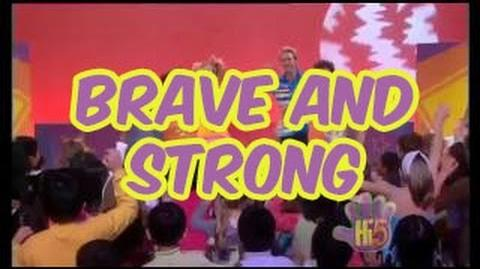 Brave and Strong - Hi-5 - Season 9 Song of the Week