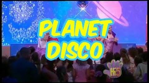 Planet Disco - Hi-5 -Season 7 Song of the Week