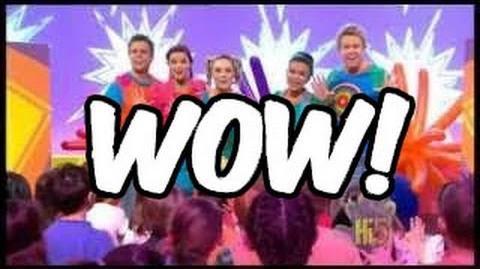WOW! - Hi-5 - Season 13 Song of the Week