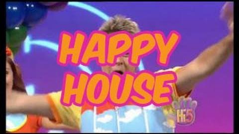 Happy House - Hi-5 - Season 12 Song of the Week