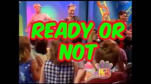 Ready or Not - Hi-5 - Season 1 Song of the Week