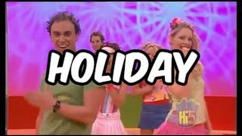 Hi-5 Holiday - original song
