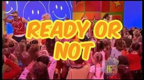 Ready or Not - Hi-5 - Season 5 Song of the Week