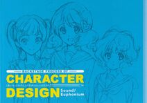 Sound! Euphonium Backstage Process of Character Design