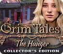 Grim Tales The Hunger CE