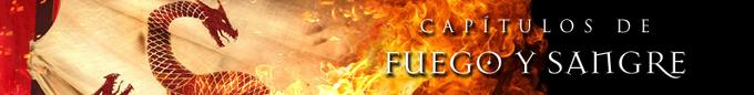 Capítulos Fuego y Sangre