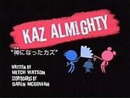 Kaz Almighty