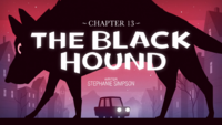 Titlecard S1E13 The Black Hound