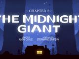 Capítulo 2: El gigante de medianoche