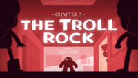 Titlecard S1E5 The Troll Rock