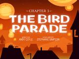 Capítulo 3: El desfile del pájaro