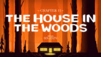 Titlecard S1E11 The House in the Woods