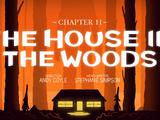 Capítulo 11: La casa del bosque