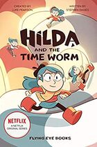 Hilda and the Time Worm