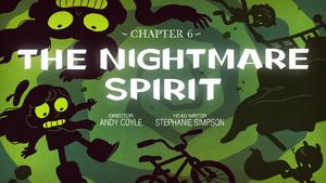 Ch6 the-nightmare-spirit titlecard