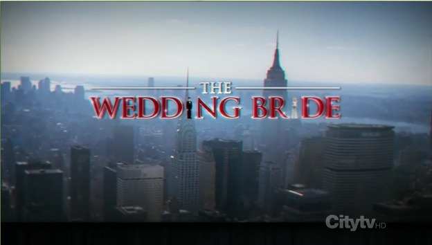 The Wedding Bride (film) | How I Met Your Mother Wiki | FANDOM ...