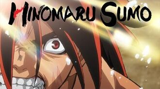 Hinomaru Sumo - Opening 1 FIRE GROUND