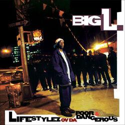 Lifestylez ov da Poor & Dangerous