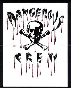 Dangerous Crew