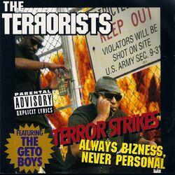 Terror Strikes - Always Bizness, Never Personal